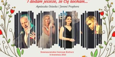 Plakat koncertu piosenek Osieckiej i Przybory. Sylwetki artystów oraz tytuł